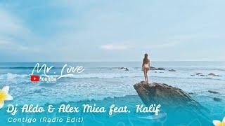 Gambar cover Dj Aldo & Alex Mica feat. Kalif - Contigo