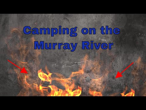 Murray River Camping - Labour Day Weekend - Boating - Fishing - Murray Cod