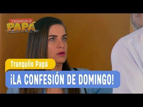 Tranquilo Papá - ¡La confesión de Domingo! - Domingo y Pamela / Capítulo 58