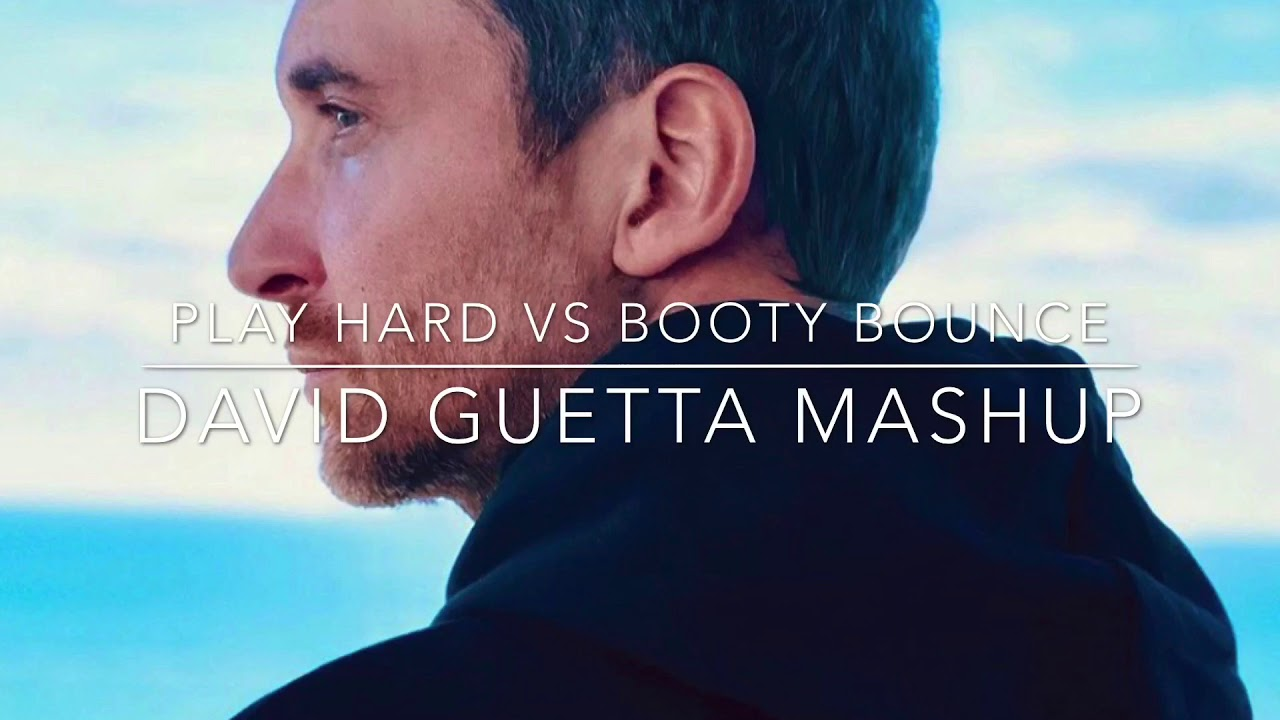 David Guetta vs Tujamo - Play Hard vs Booty Bounce (David Guetta Mashup)