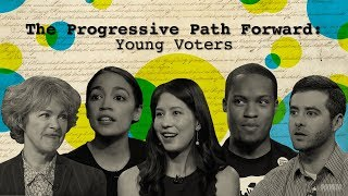 Elections 2018, The Progressive Path Forward: Young Voters