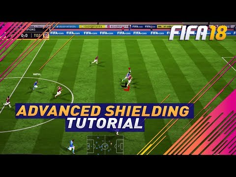 FIFA 18 ADVANCED SHIELDING TUTORIAL - HOW TO OVERPOWER THE DEFENDER & PROTECT THE BALL !