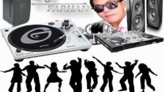 DJ Farhan Remix