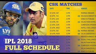 IPL 2018 Fixtures & Full Schedule Announced | CSK vs MI | Whistle Podu