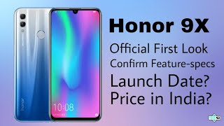 Honor 9X Officel first look Confirm Feature-specs launching Soon? price?🔥