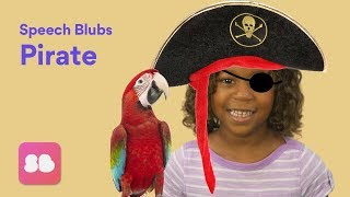 Speech Blubs PIRATE Storybook - Speech Exercises for Kids!