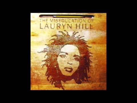 Lauryn Hill [1998 - The Miseducation of Lauryn Hill #13] Everything is everything