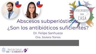 Abscesos subperiósticos: ¿Son los antibióticos suficientes?