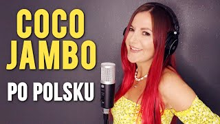 COCO JAMBO - Mr. President PO POLSKU | Kasia Staszewska COVER
