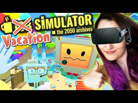 How To Have The GREATEST Vacation EVER!! | Job Simulator VR RETURNS