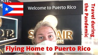 Flight to San Juan, Puerto Rico (SJU) | Travel during COVID Pandemic