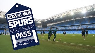 SPURS MATCHDAY PASS | BEHIND THE SCENES | Man City 4-3 Spurs (4-4 on agg)