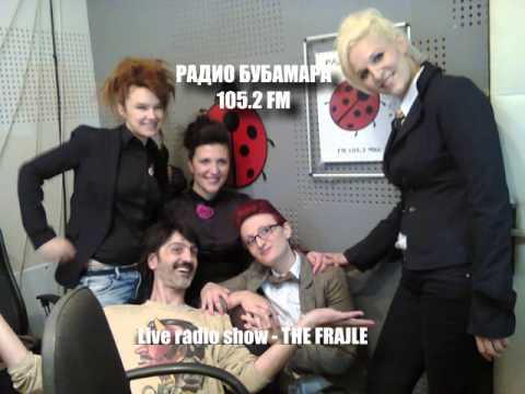 Radio Bubamara live show - THE FRAJLE (13.05.2013)