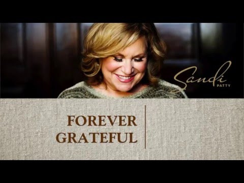 Sandi Patty | Forever Grateful - The Preview Video