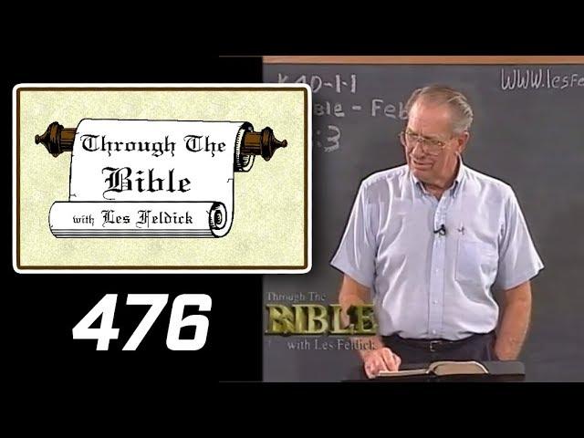 [ 476 ] Les Feldick [ Book 40 - Lesson 2 - Part 4 ] Philippians 3:17-4:23 |b