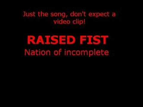 Raised Fist - Nation of Incomplete