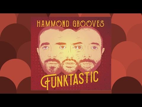 Funktastic - Hammond Grooves