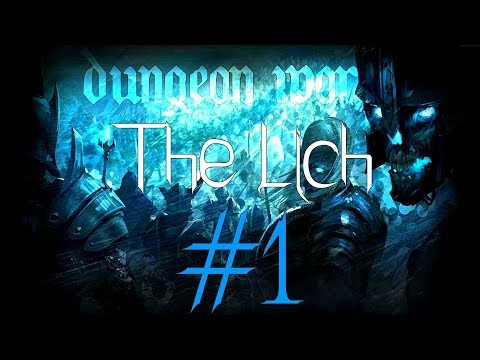 ★Dungeon World - Living Story: The Lich - Part 1★