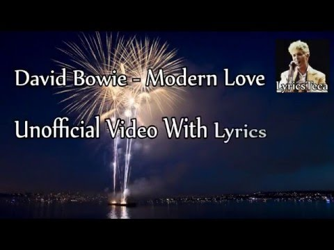 David Bowie - Modern Love [Unofficial Video + Lyrics]