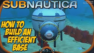 HOW TO BUILD AN EFFICIENT BASE -  Subnautica Tips & Tricks
