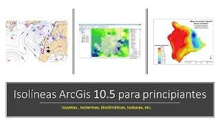 Creación de Isolíneas en ArcGis 10.4 (Mapas de Precipitación, Temperatura, Presión Atmosférica)