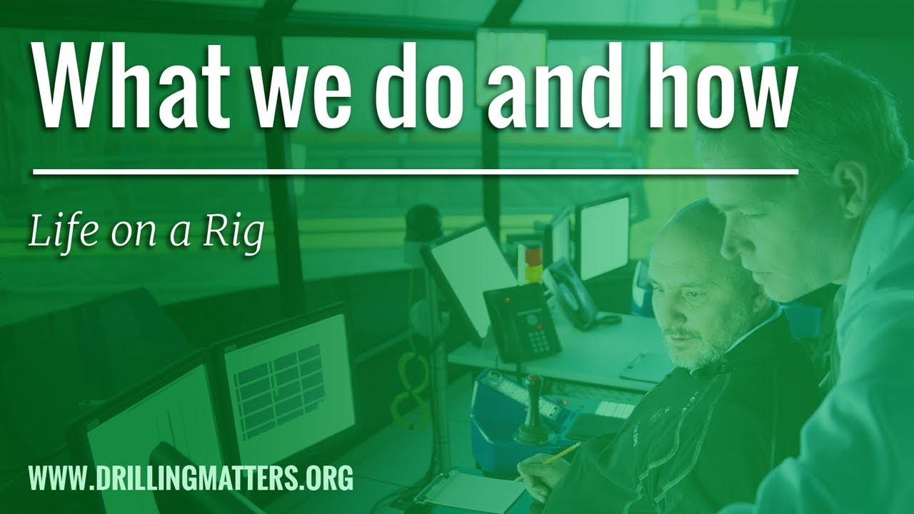 Life on a Drilling Rig - DrillingMatters org