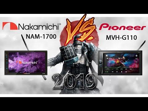 Обзор автомагнитол 2019 года Nakamichi NAM1700 и Pioneer MVH-G110