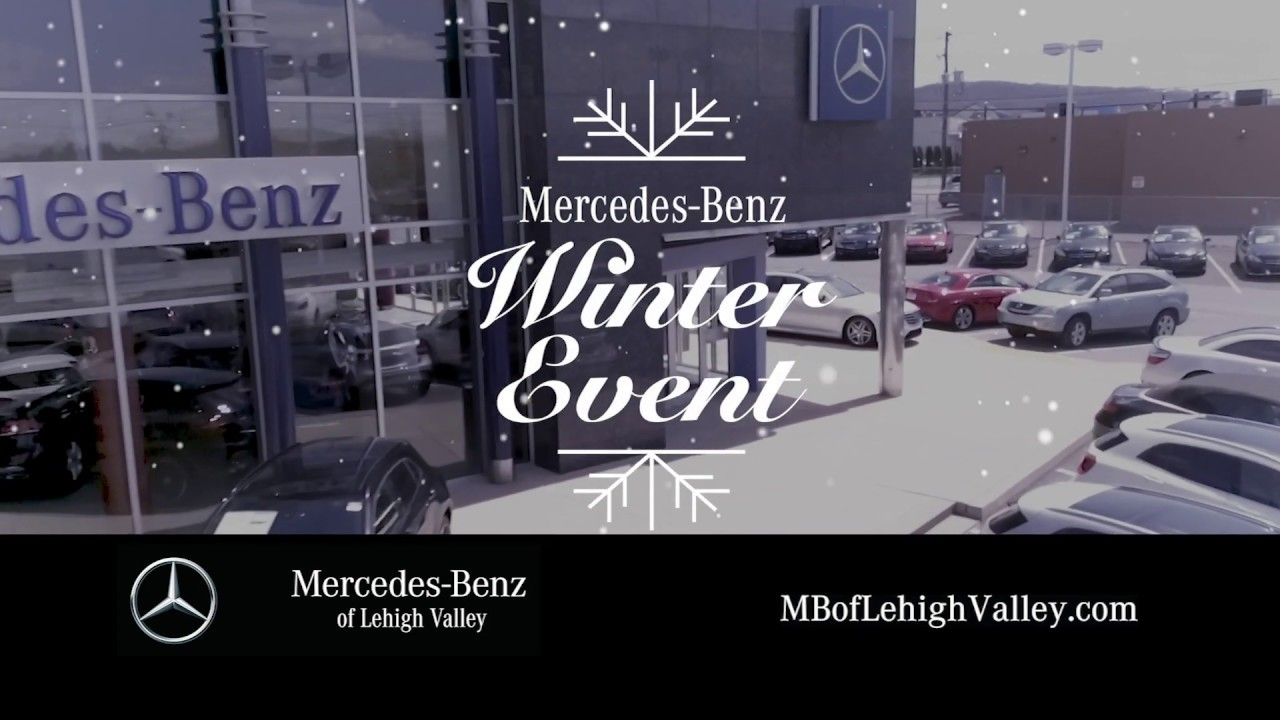 MERCEDES-BENZ OF LEHIGH VALLEY - WINTER EVENT - NOVEMBER ...