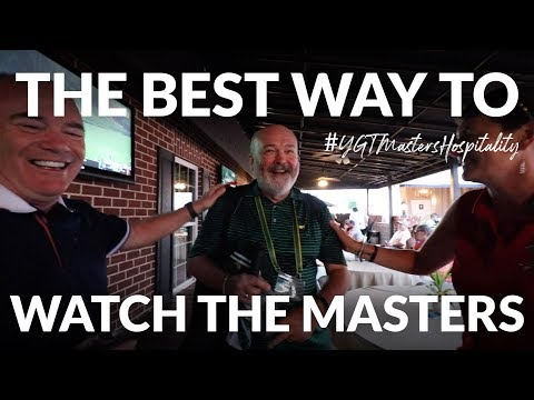 THE BEST WAY TO WATCH THE MASTERS - Friday At The Masters + Your Golf Travel Hospitality