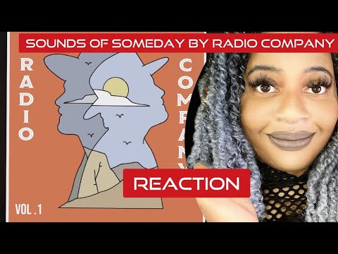 Reacting To Sounds Of Someday By Radio Company