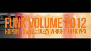 Watch Dizzy Wright Funk Volume 2012 feat Hopsin SwizZz video