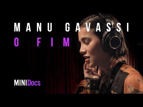 Manu Gavassi - O Fim - MINIDocs®