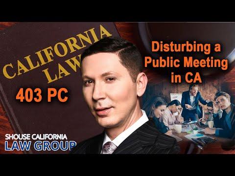 "When is ""disturbing a meeting"" a crime? (Penal Code 403)"