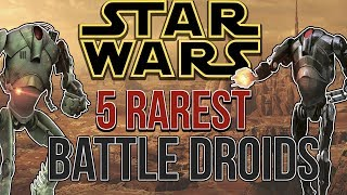 5 RAREST Droids of the Separatist Army (Ft. Eckharts Ladder)