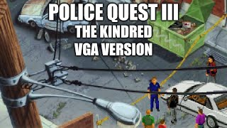 Police Quest III playthrough (VGA version)