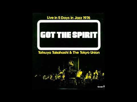 Tatsuya Takahashi & The Tokyo Union - Lullaby East (1976)