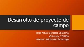 Presentación Desarrollo de Proyecto de Campo - Construcción de vivienda