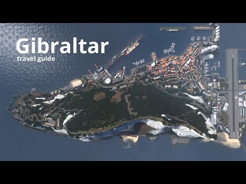 Cities: Skylines - Gibraltar Travel Guide