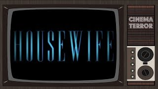 Housewife (2017) - Movie Review