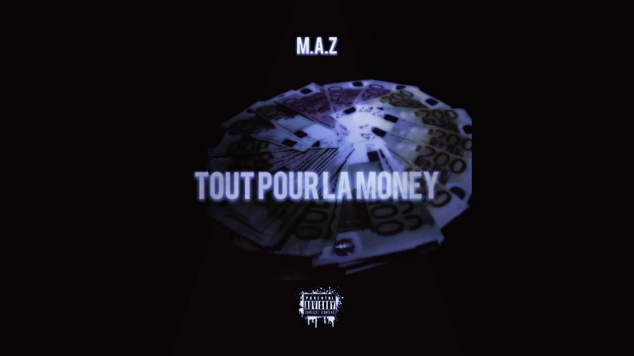 Mazen // Tout Pour La Money