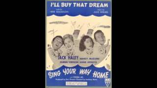 I'll Buy That Dream (Sing Your Way Home)
