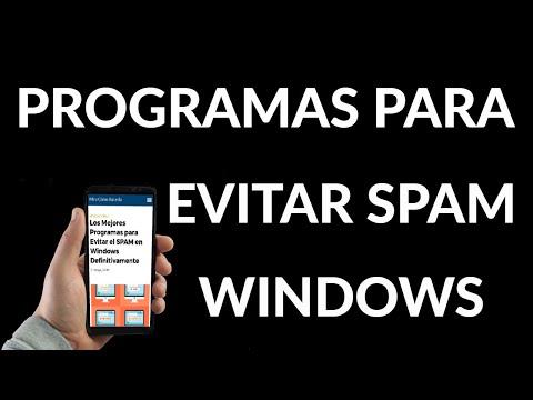 Mejores Programas para Evitar el SPAM en Windows Definitivamente