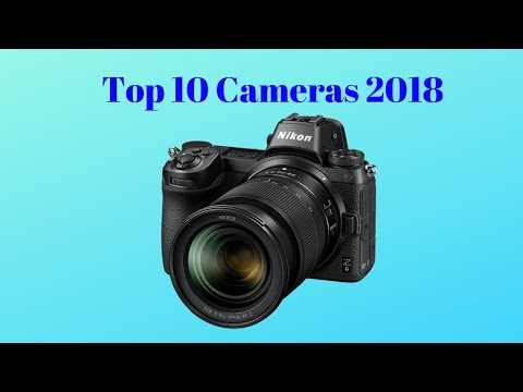 Best Cameras 2018 - NOW ON AMAZON