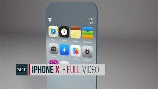 iPhone X [Full Video] - iPhone 8 futuristic concept
