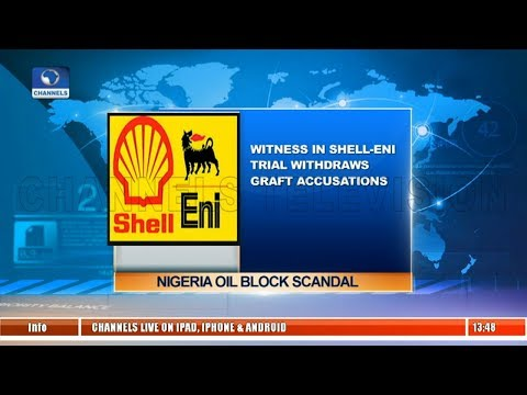 Oil Block Scandal: Witness In Shell-Eni Trial Withdraws Graft Accusations |Business Incorporated|