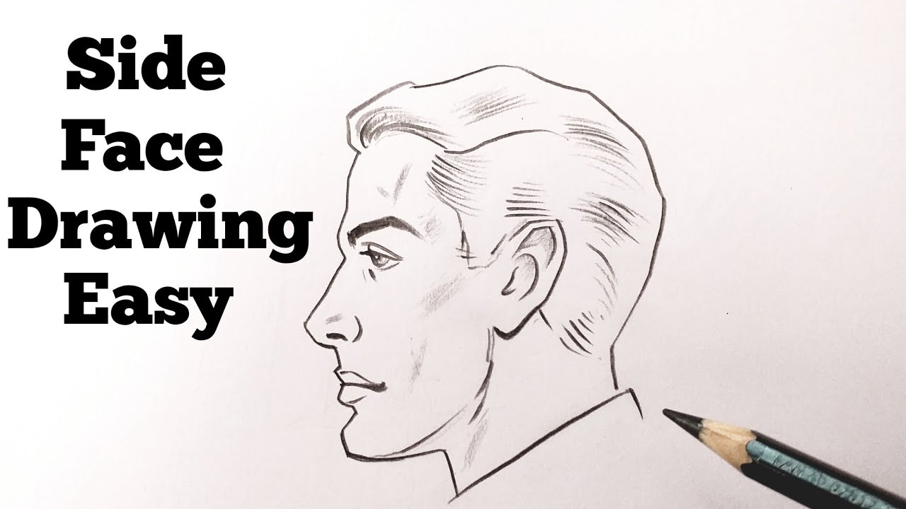 How To Draw A Side View Face Male Drawing A Side Face View Easy Tutorial Step By Step For Beginners Youtube