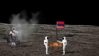 Армяне на Луне/Armenians on the Moon