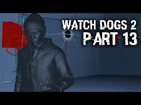 Watch Dogs 2 Gameplay Walkthrough Part 13 - HACKER WARS - Crazy Puzzle Bunker (Full Game)