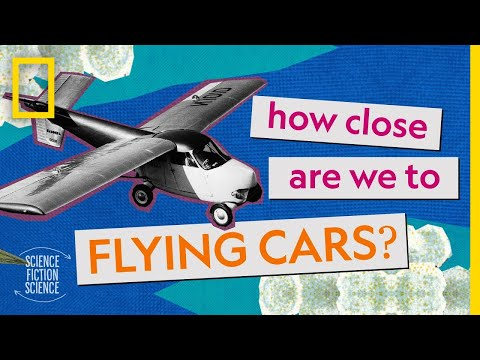 How Close Are We to Flying Cars? | How Sci-Fi Inspired Scien