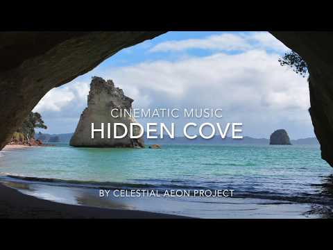 Inspiring Cinematic Music For Writing - Hidden Cove - Celestial Aeon Project